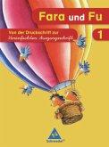 Fara und Fu. 1. Schuljahr. Schreibübungsheft. Von der Druckschrift zur Vereinfachten Ausgangsschrift. Ausgabe 2007