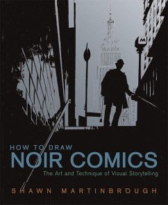 How to Draw Noir Comics - Martinbrough, Shawn