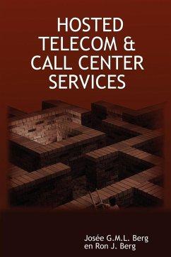 Hosted Telecom & Call Center Services - Berg, Jose G. M. L. Berg, Ron J.