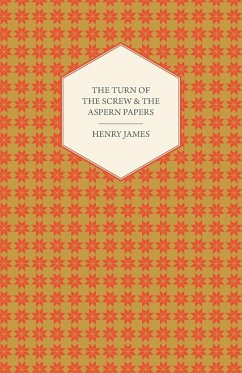 The Turn of the Screw & the Aspern Papers - James, Henry