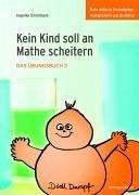 Kein Kind soll an Mathe scheitern - Schlotmann, Angelika
