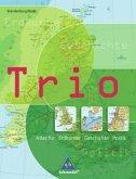 Trio Atlas für Erdkunde, Geschichte und Politik. Berlin, Brandenburg