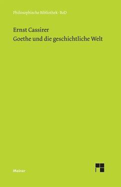 Goethe und die geschichtliche Welt