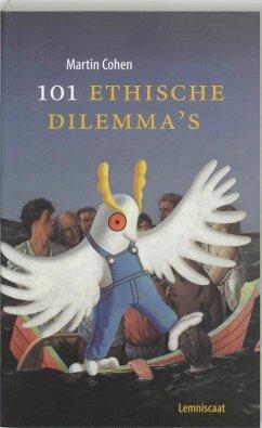101 Ethische dilemma's / druk 1 - Cohen, Martin