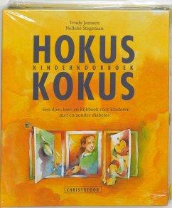 Hokus Kokus kinderkookboek / druk 1 - Janssen, Thierry