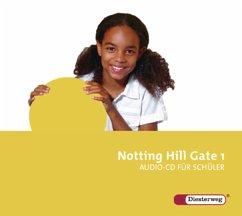5. Schuljahr, 2 Audio-CDs für Schüler / Notting Hill Gate, Ausgabe 2007 Bd.1