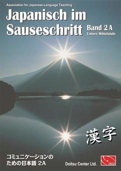Japanisch im Sauseschritt 2A. Standardausgabe
