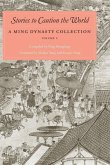 Stories to Caution the World: A Ming Dynasty Collection, Volume 2