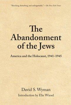 The Abandonment Of The Jews - Wyman, David S.