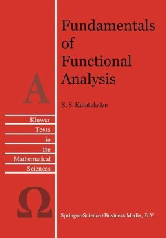 Fundamentals of Functional Analysis - Kutateladze, S. S.