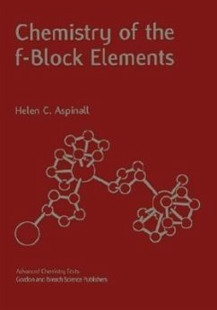Chemistry of the F-Block Elements - Aspinall, Helen C.