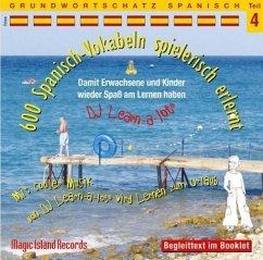 600 Spanisch Vokabeln spielerisch erlernt, 1 Audio-CD