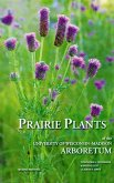 Prairie Plants of the University of Wisconsin-Madison Arboretum