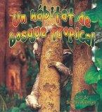 Un Habitat de Bosque Tropical
