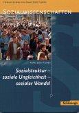 Sozialstruktur, soziale Ungleichheit, sozialer Wandel