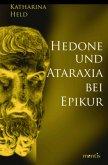 Hedone und Ataraxia bei Epikur