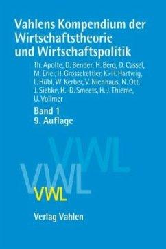 Vahlens Kompendium der Wirtschaftstheorie und W...