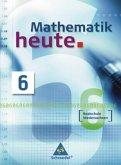 Schülerband Klasse 6 zum Kerncurriculum / Mathematik heute, Realschule Niedersachsen, Neubearbeitung