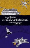 Der siebte Schlüssel / Hauptkommissar Stahnke Bd.7