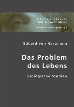 Das Problem des Lebens - Hartmann, Eduard von