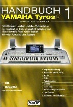 Yamaha Tyros 2, Handbuch, m. CD-ROM u. Diskette