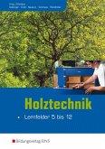 Holztechnik - Lernfelder 5 bis 12