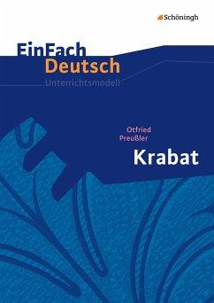 Krabat. EinFach Deutsch Unterrichtsmodelle - Preußler, Otfried