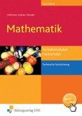 Mathematik - technische Fachrichtung. Lehr- Fachbuch. Sachsen