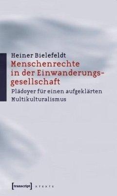 Menschenrechte in der Einwanderungsgesellschaft - Bielefeldt, Heiner