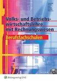 Volks- und Betriebswirtschaftslehre mit Rechnungswesen. Arbeitsbuch