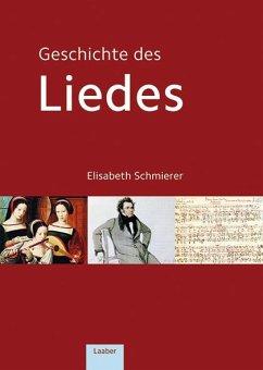 Geschichte des Liedes - Schmierer, Elisabeth