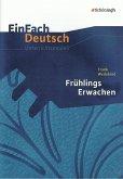 Frühlings Erwachen. EinFach Deutsch Unterrichtsmodelle