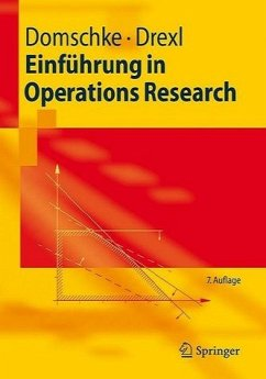Einführung in Operations Research - Domschke, Wolfgang / Drexl, Andreas