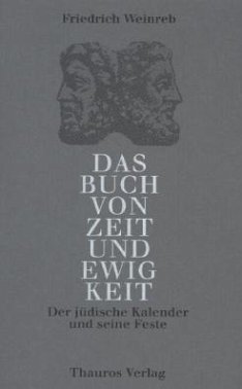Das Buch von Zeit und Ewigkeit - Weinreb, Friedrich