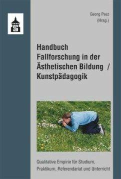 Handbuch Fallforschung in der Ästhetischen Bild...