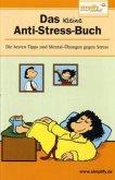 Das kleine Anti-Stress-Buch