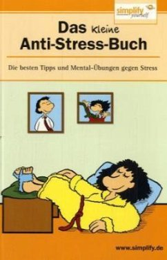 Das kleine Anti-Stress-Buch - Rötger, Imke