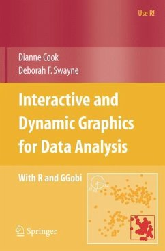 Interactive and Dynamic Graphics for Data Analysis - Cook, Dianne;Swayne, Deborah F.