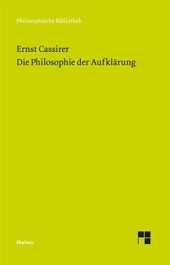 Die Philosophie der Aufklärung - Cassirer, Ernst