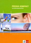 Prisma Naturwissenschaften kompakt. 7.-10. Schuljahr