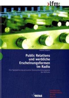 Public Relations und werbliche Erscheinungsformen im Radio - Volpers, Helmut