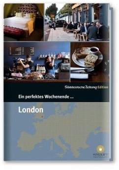 Ein perfektes Wochenende in... London - Bachmann, Nancy; Bramigk, Nicola; Homoki, Judith