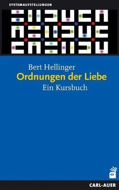 Ordnungen der Liebe - Hellinger, Bert