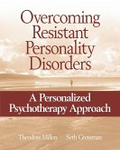 Overcoming Resistant Personality Disorders: A Personalized Psychotherapy Approach