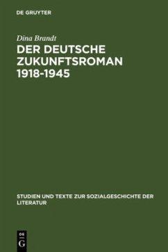 Der deutsche Zukunftsroman 1918-1945