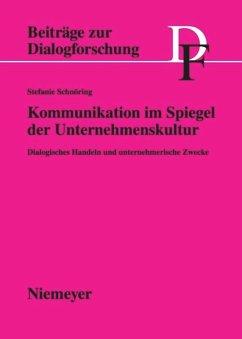 Kommunikation im Spiegel der Unternehmenskultur - Schnöring, Stefanie