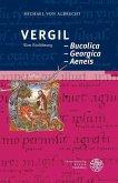 Vergil: Bucolica - Georgica - Aeneis