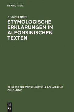 Etymologische Erklärungen in alfonsinischen Texten