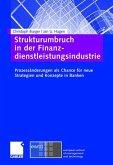 Strukturumbruch in der Finanzdienstleistungsindustrie