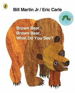 Brown Bear, Brown Bear, What Do You See? - Carle, Eric; Martin, Bill